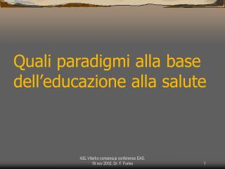 EAS.  Quali Paradigmi