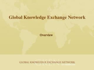 Global Knowledge Exchange Network