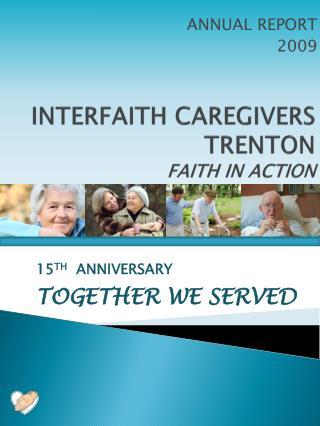 INTERFAITH CAREGIVERS TRENTON FAITH IN ACTION