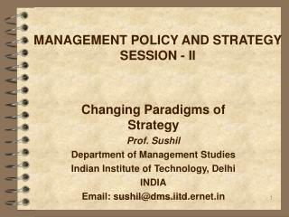 MANAGEMENT POLICY AND STRATEGY SESSION - II