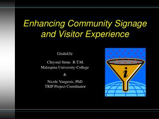 Enhancing Community Signage and Visitor Experience