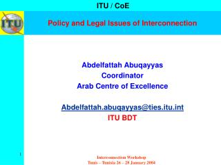 Policy and Legal Issues of Interconnection