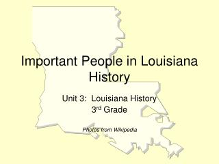Important People in Louisiana History