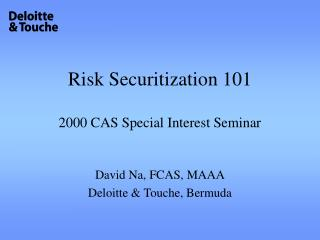 Risk Securitization 101  2000 CAS Special Interest Seminar