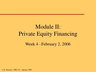 Module II:  Private Equity Financing