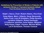 Guidelines for Prevention of Stroke in Patients with  Ischemic Stroke or Transient Ischemic Attack From the Stroke Counc