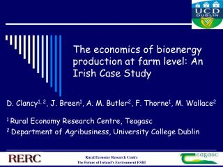 The economics of bioenergy production at farm level: An Irish Case Study