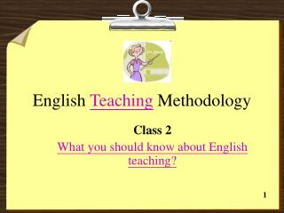 English Teaching Methodology