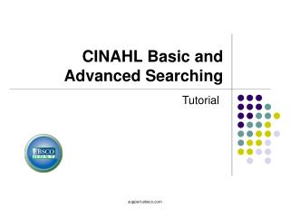 CINAHL Basic and  Advanced Searching
