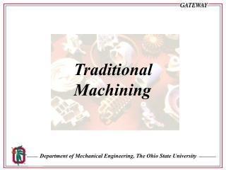Traditional Machining