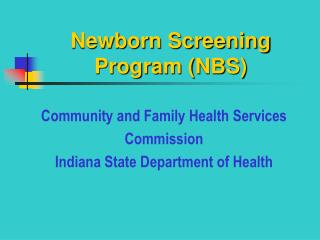 Newborn Screening Program NBS