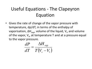 Useful Equations - The Clapeyron Equation