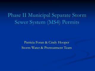 Phase II Municipal Separate Storm Sewer System MS4 Permits