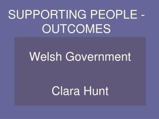 SUPPORTING PEOPLE -  OUTCOMES
