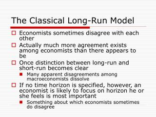 The Classical Long-Run Model