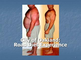 City of Oakland: Road Diet Experience
