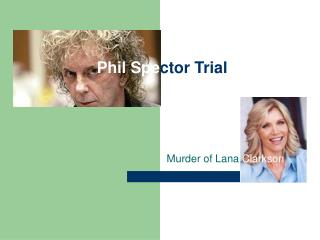Phil Spector Trial