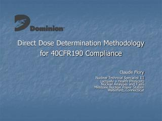 Direct Dose Determination Methodology for 40CFR190 Compliance