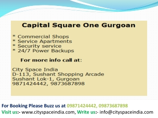 Capital square gurgaon ! 9871424442 ! capital square dwarka