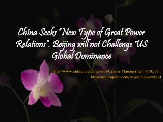 """China Seeks """"New Type of Great Power Relations"""". Beijing wil"""