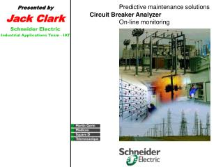 Predictive maintenance solutions  Circuit Breaker Analyzer  On-line monitoring