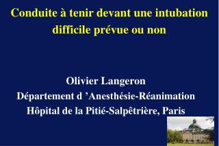 Olivier Langeron D partement d  Anesth sie-R animation H pital de la Piti -Salp tri re, Paris