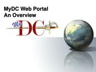 MyDC Web Portal  An Overview