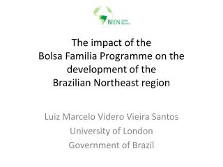 The impact of the Bolsa Familia Programme on the development of the Brazilian Northeast region