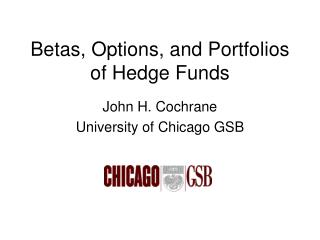 Betas, Options, and Portfolios of Hedge Funds