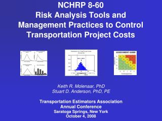 NCHRP 8-60 Risk Analysis Tools and Management Practices to Control Transportation Project Costs