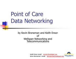 Point of Care  Data Networking
