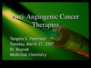 Anti-Angiogenic Cancer Therapies