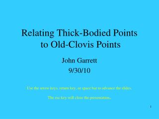 Relating Thick-Bodied Points  to Old-Clovis Points