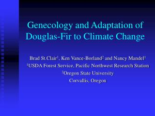 Genecology and Adaptation of Douglas-Fir to Climate Change