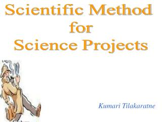 Scientific Method  for Science Projects
