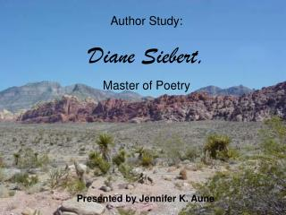 Author Study: Diane Siebert, Master of Poetry