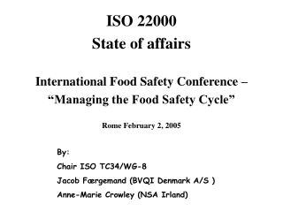 The ISO STANDARD 22000