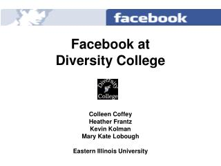 Facebook at  Diversity College