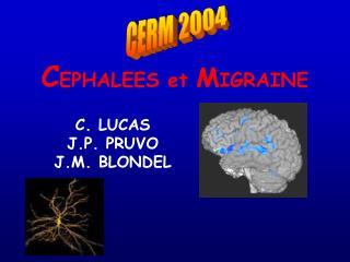 CEPHALEES et MIGRAINE