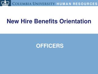 New Hire Benefits Orientation