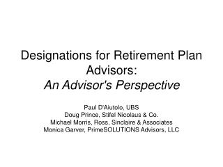 Designations for Retirement Plan Advisors: An Advisors Perspective
