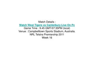 watch live [pc/tv] tigers vs bulldogs nrl telstra premiershi