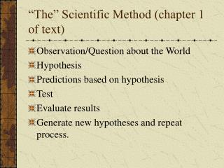 The  Scientific Method chapter 1 of text