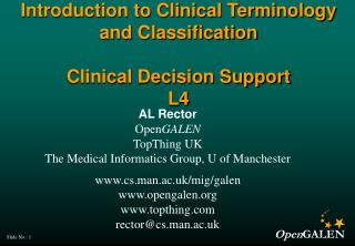 Introduction to Clinical Terminology and Classification   Clinical Decision Support L4