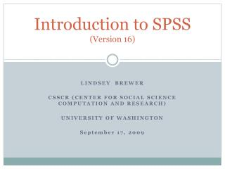 Introduction to SPSS Version 16