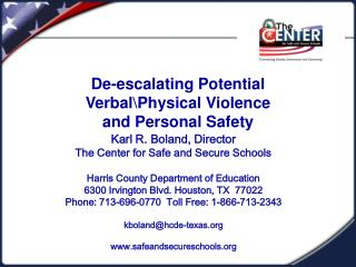 De-escalating Potential VerbalPhysical Violence and Personal Safety