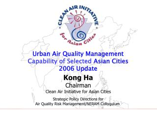 Urban Air Quality Management Capability of Selected Asian Cities  2006 Update