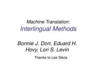 Machine Translation:  Interlingual Methods