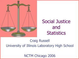 Social Justice and Statistics