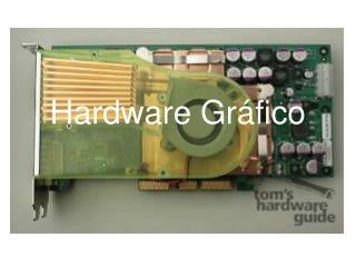 Hardware Gr fico